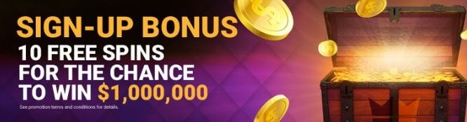 CanPlay Promotional Code Offer - Sign-up bonus - 10 free spins for the chance to win $1000000 - Terms and conditions apply