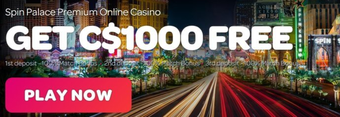 Spin Palace Casino Bonus Offer - Get C$1000 free - Terms and conditions apply - Clicking on this image will take you to the Spin Palace Casino website