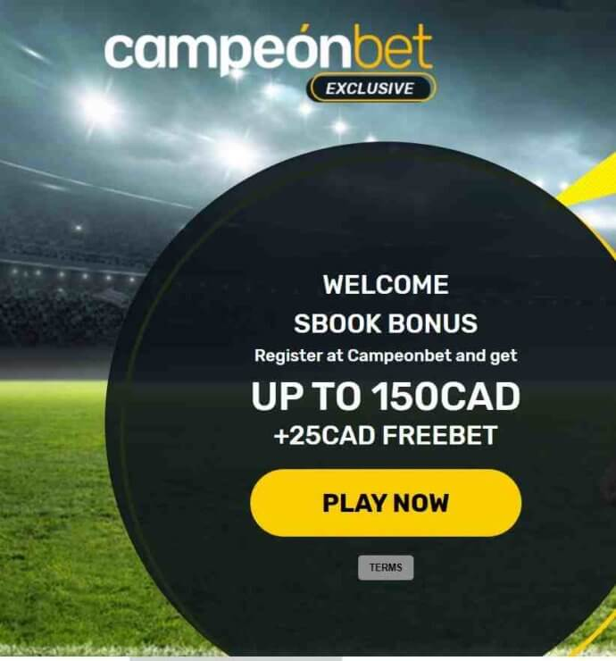 Cameponbet Sportsbook welcome bonus - Register at Campeonbet and get up to 150 CAD + 25 CAD Freebet - Terms and Conditions apply