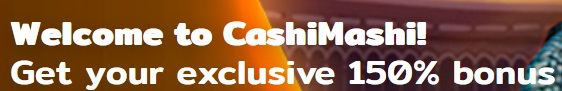 CashiMashi Bonus Offer